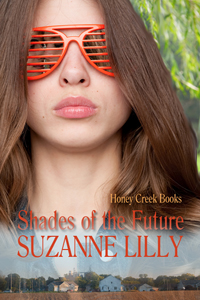 Cover of Shades of the Future by Suzanne Lilly